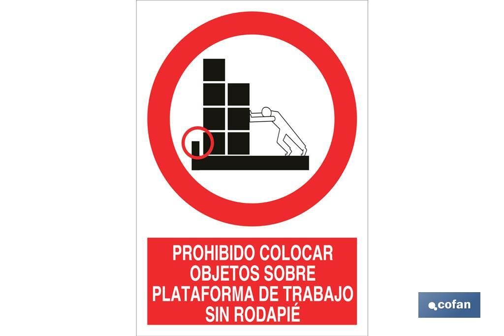 Do not place objects on work platforms without skirting - Cofan