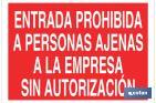 NO ENTRY TO PERSONS OUTSIDE THE COMPANY WITHOUT AUTHORIZATION